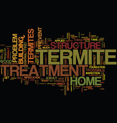 termite treatment text background word cloud vector image vector image