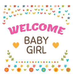 Welcome baby girl shower card Cute postcard with vector image vector image
