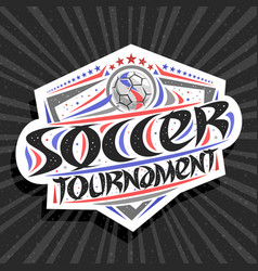 logo for soccer tournament vector image