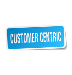 Customer centric square sticker on white vector