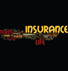 Term life insurance defined text background word vector