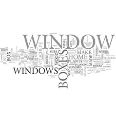 window boxes text word cloud concept vector image vector image