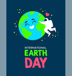 Earth day poster of astronaut hugging planet vector