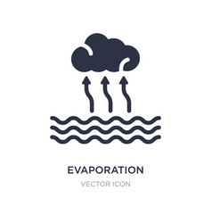 Evaporation icon on white background simple vector