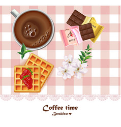 Fresh coffee cup and waffles and chocolates vector