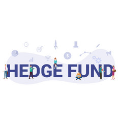 Hedge fund concept with big word or text and team vector