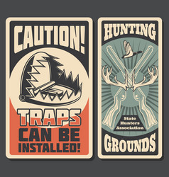 hunting grounds retro posters with dangerous traps vector image