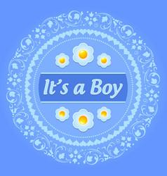 its a boy ornament vector image