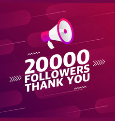 Megaphone with 20000 followers banner vector