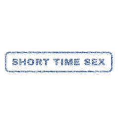 Short time sex textile stamp vector