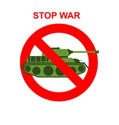 Stop War Red Forbidding character Battle tank vector image