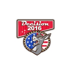 Decision 2016 Democrat Donkey vector image