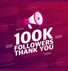 Megaphone with 100000 followers banner vector