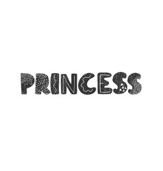 princess - fun hand drawn nursery poster vector image