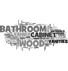 Bathroom vanities are they worth the money text vector