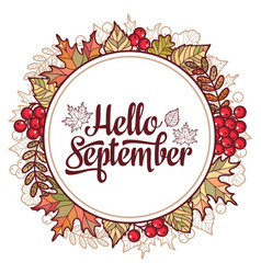 hello september autumn leaf ornamental frame vector image