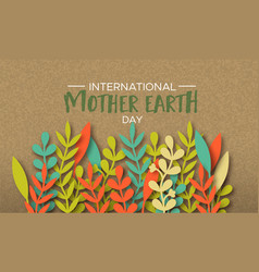 international earth day card of color paper leaves vector image