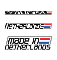 made in netherlands vector image