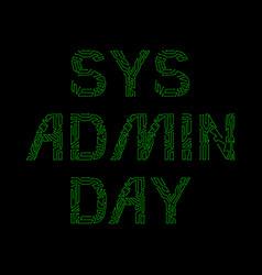 System administrator day 28 july slang name vector