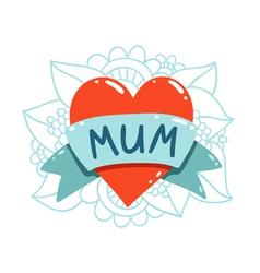 Heart tattoo with mum ribbon vector image vector image