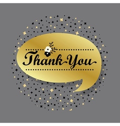 Golden speech bubble with Thank You message vector image vector image