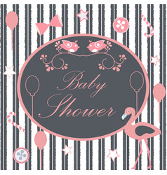 baby shower card with flamingo birds balloons vector image