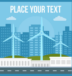 city wind turbine concept banner flat style vector image