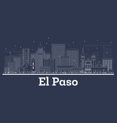 outline el paso texas usa city skyline with white vector image