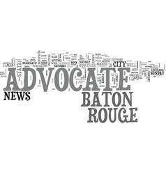 Baton rouge advocate text word cloud concept vector
