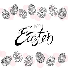 easter eggs and hand-calligraphic happy easter vector image