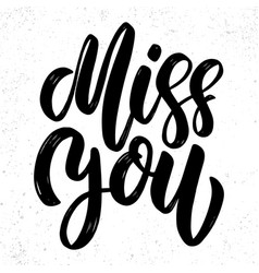 miss you text lettering phrase for poster vector image