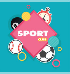 sport club square frame balls background im vector image