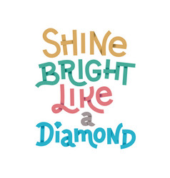 shine bright golden texture hand lettering modern vector image vector image