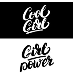 cool girl and girl power hand written lettering vector image