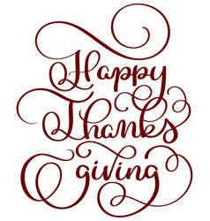 Happy thanksgiving red text on white background vector