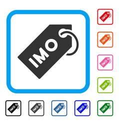 Imo tag framed icon vector