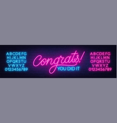 Neon sign congrats you did it on a dark background vector