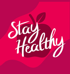 typography stay healthy with wellness background vector image