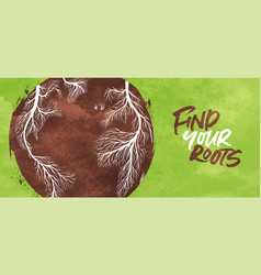 find your roots green banner tree branch earth vector image