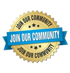 Join our community 3d gold badge with blue ribbon vector