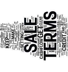 Terms of sale mind your own cashflow text vector