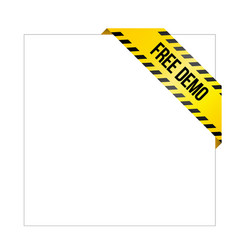 yellow caution tape with words free demo vector image