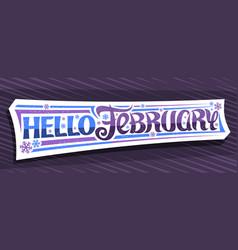 banner hello february vector image