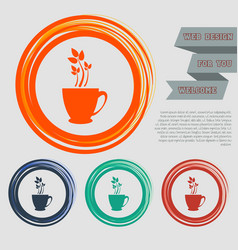Green tea icon on the red blue orange buttons vector