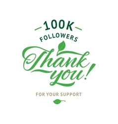 Thank you 100 000 followers card ecology vector image