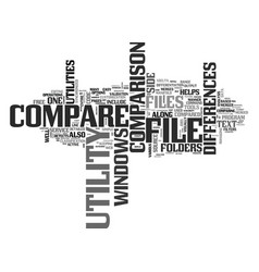 windows file compare utility text word cloud vector image vector image