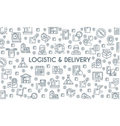 logistic and delivery banner vector image