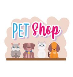 pet shop cute dog cat hamster domestic animals vector image