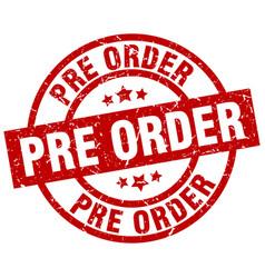 Pre order round red grunge stamp vector