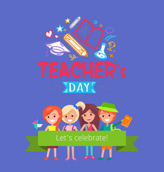 Teachers day placard vector